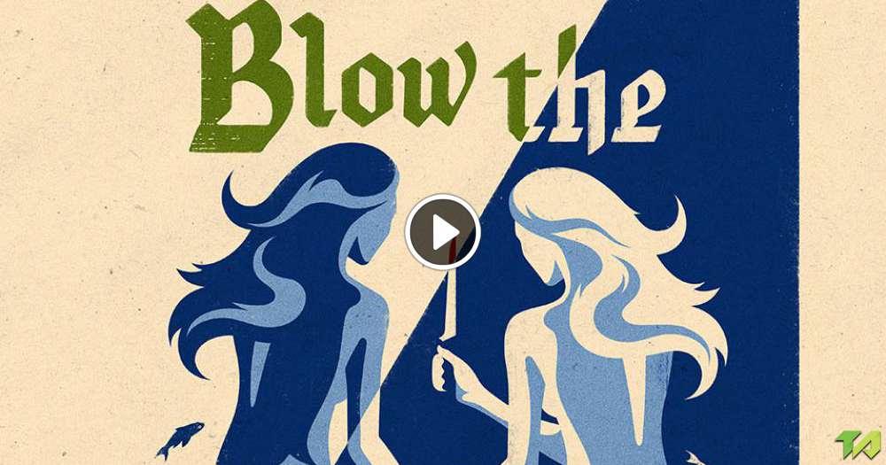 Blow The Man Down Trailer