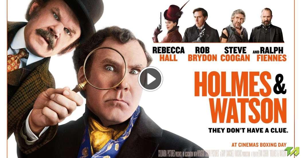 Holmes Watson Trailer (2018)