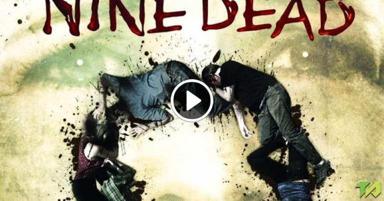 Nine Dead Trailer Deutsch