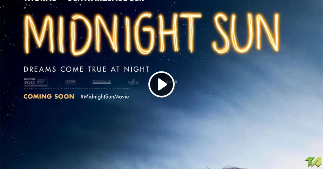 Midnight Sun Trailer 2018