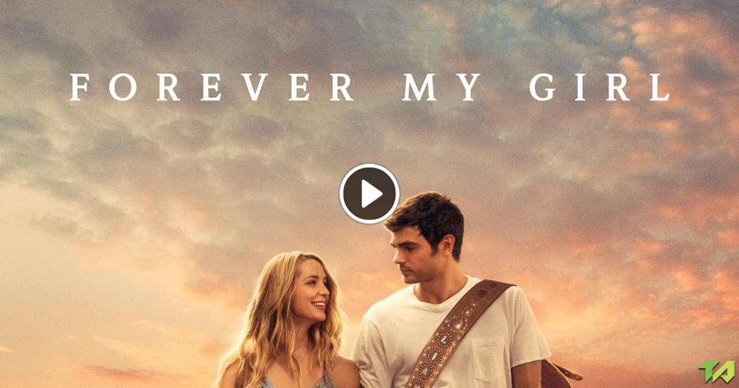 Forever My Girl Trailer