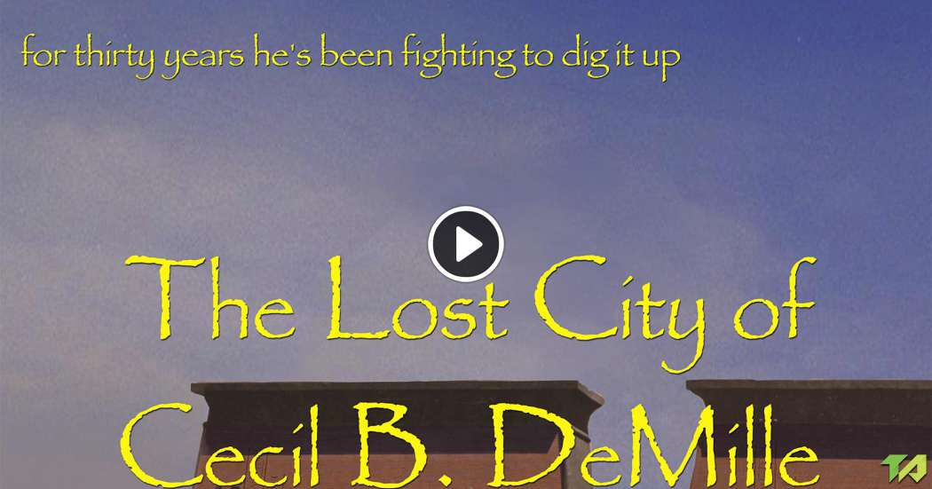 The Lost City of Cecil B. DeMille: Trailer