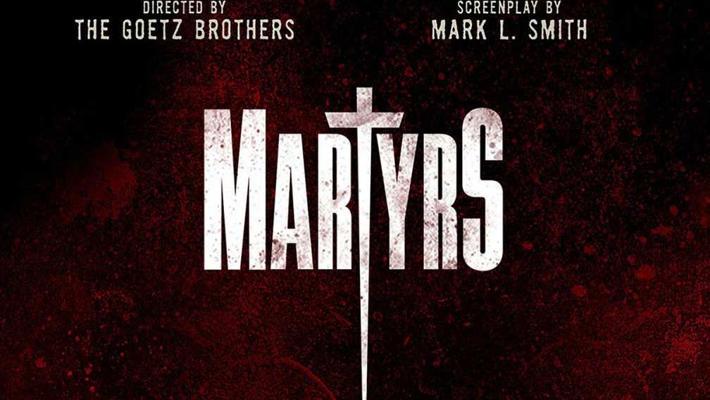 martyrs full movie 2016