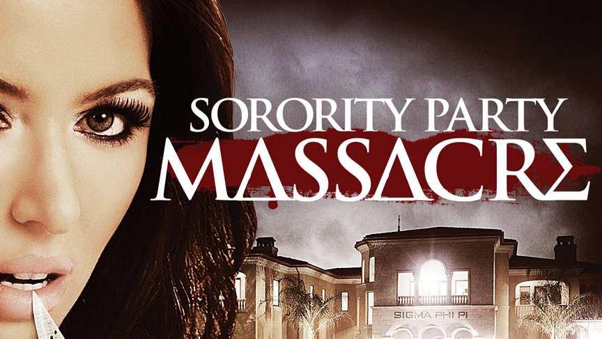 Sorority Party Massacre (2012) - TrailerAddict