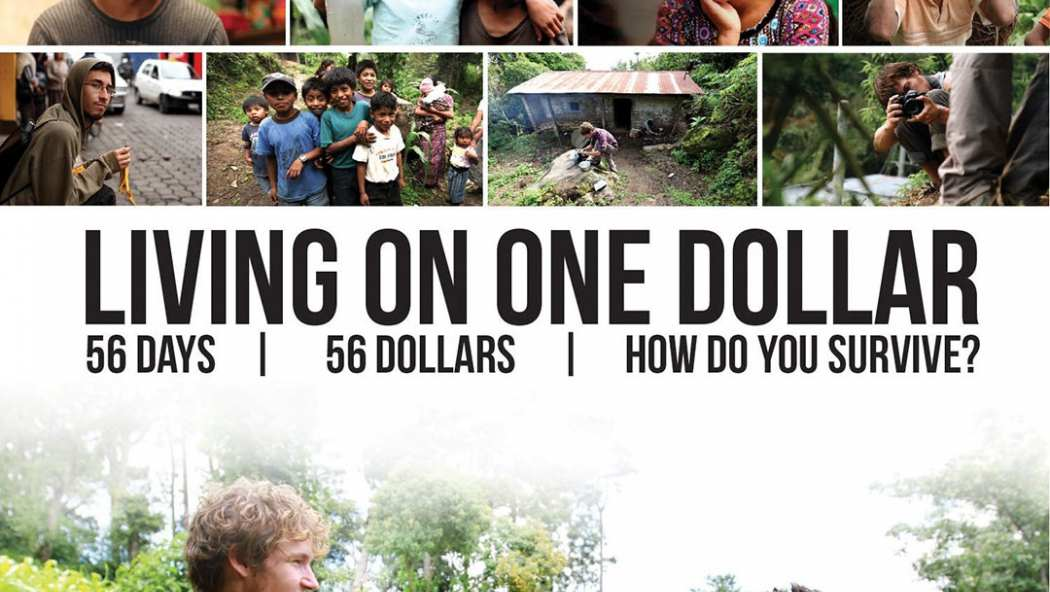 a review of living on one dollar a documentary by zach ingrasci chris temple and sean leonard Watch living on one dollar free movies online living on one dollar (2013) drama documentary adventure zach ingrasci, sean leonard, chris temple.