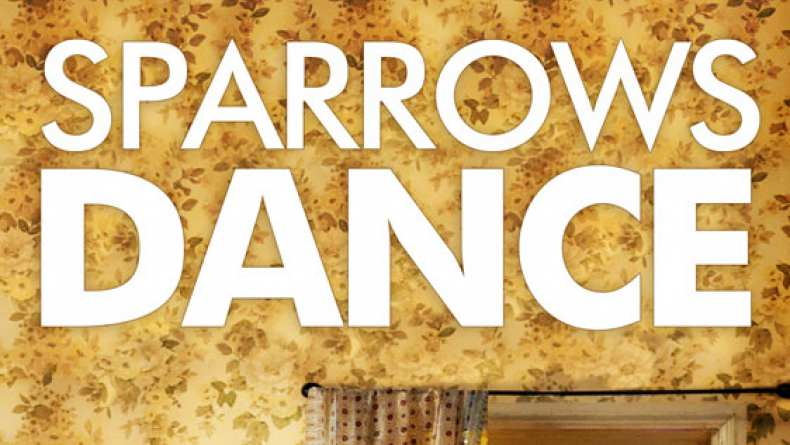 Sparrows Dance (2013) ...